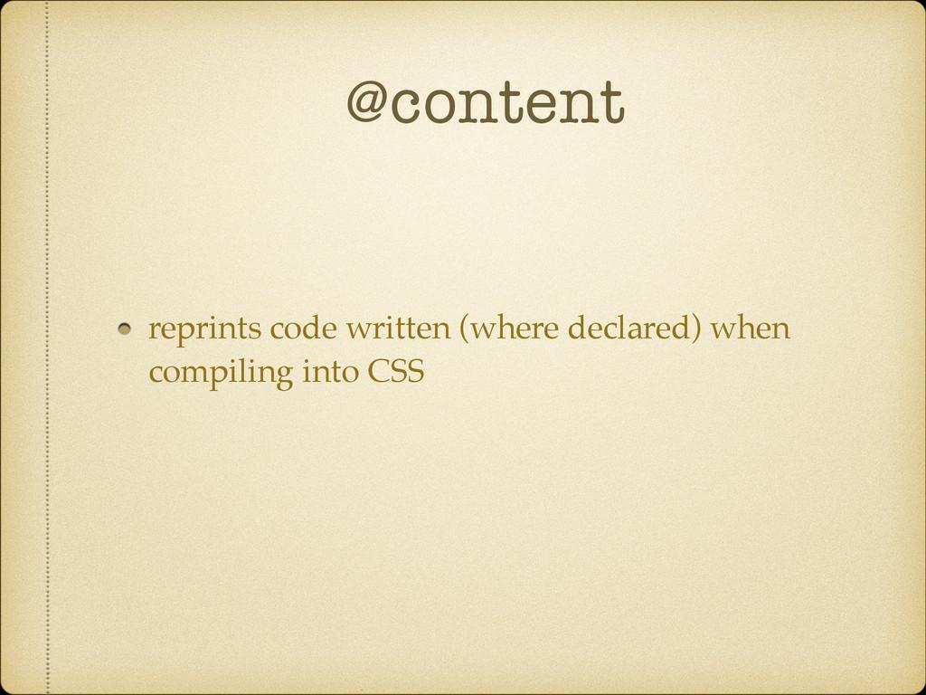 @content reprints code written (where declared)...