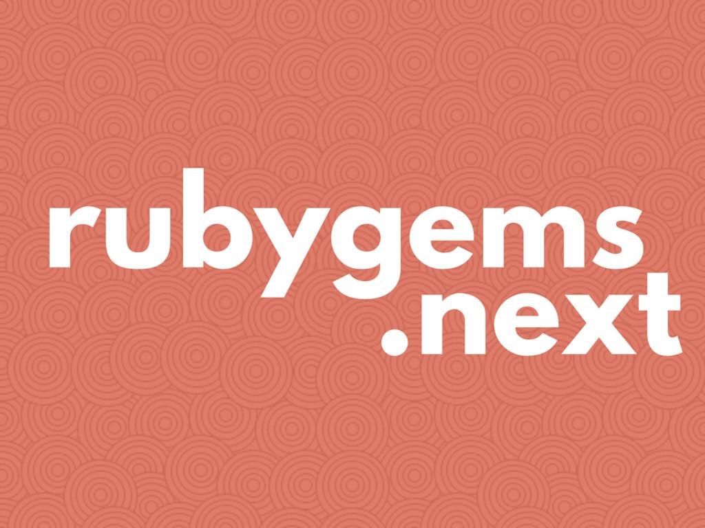 rubygems .next