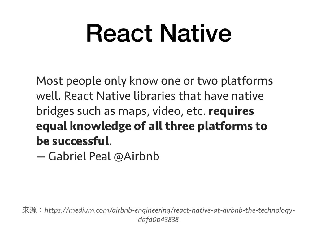 React Native Most people only know one or two p...