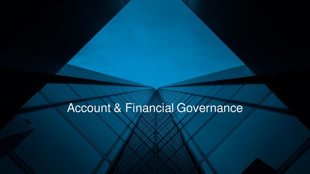Account & Financial Governance