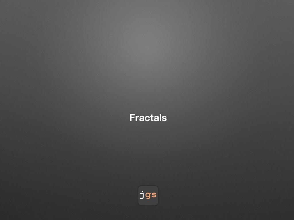 jgs Fractals