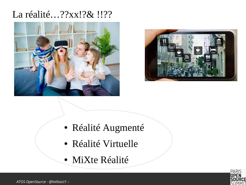 ATOS OpenSource - @hellosct1 – La réalité…??xx!...