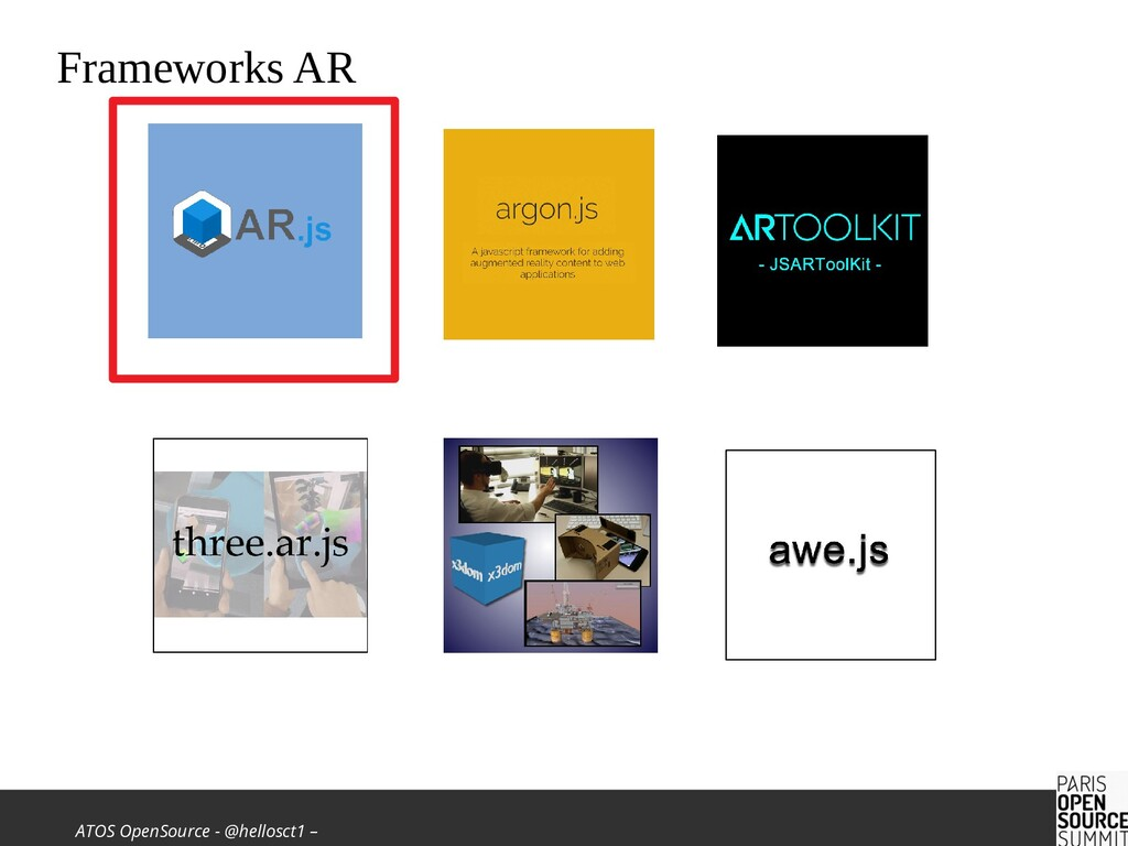 ATOS OpenSource - @hellosct1 – Frameworks AR