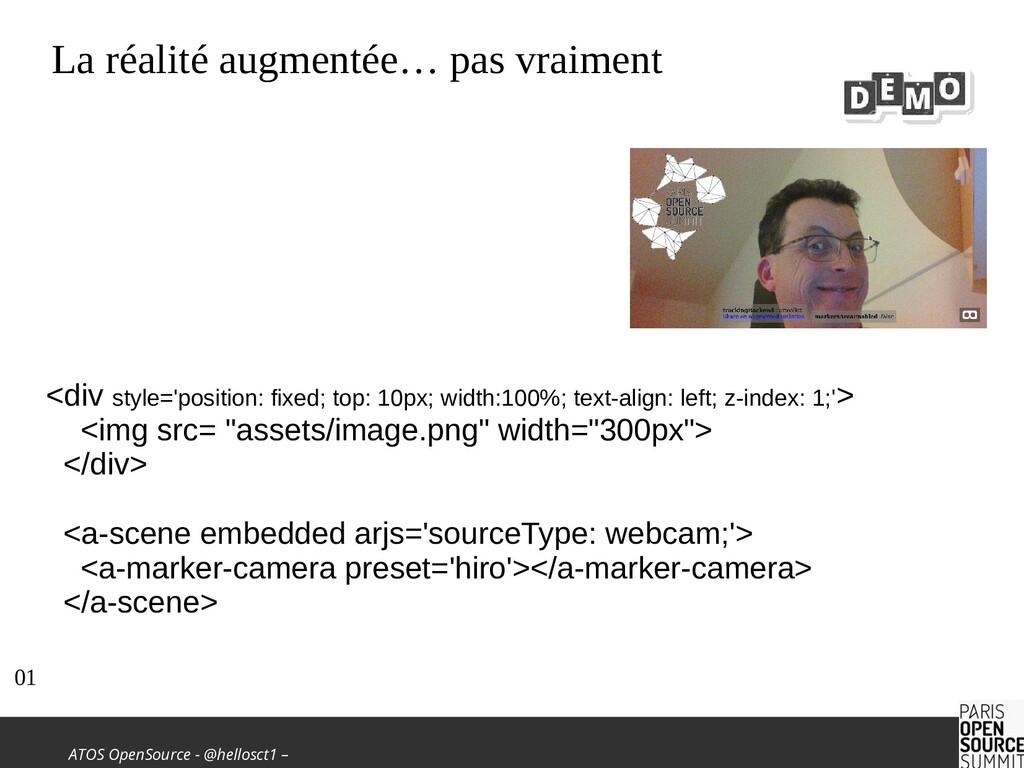 ATOS OpenSource - @hellosct1 – La réalité augme...