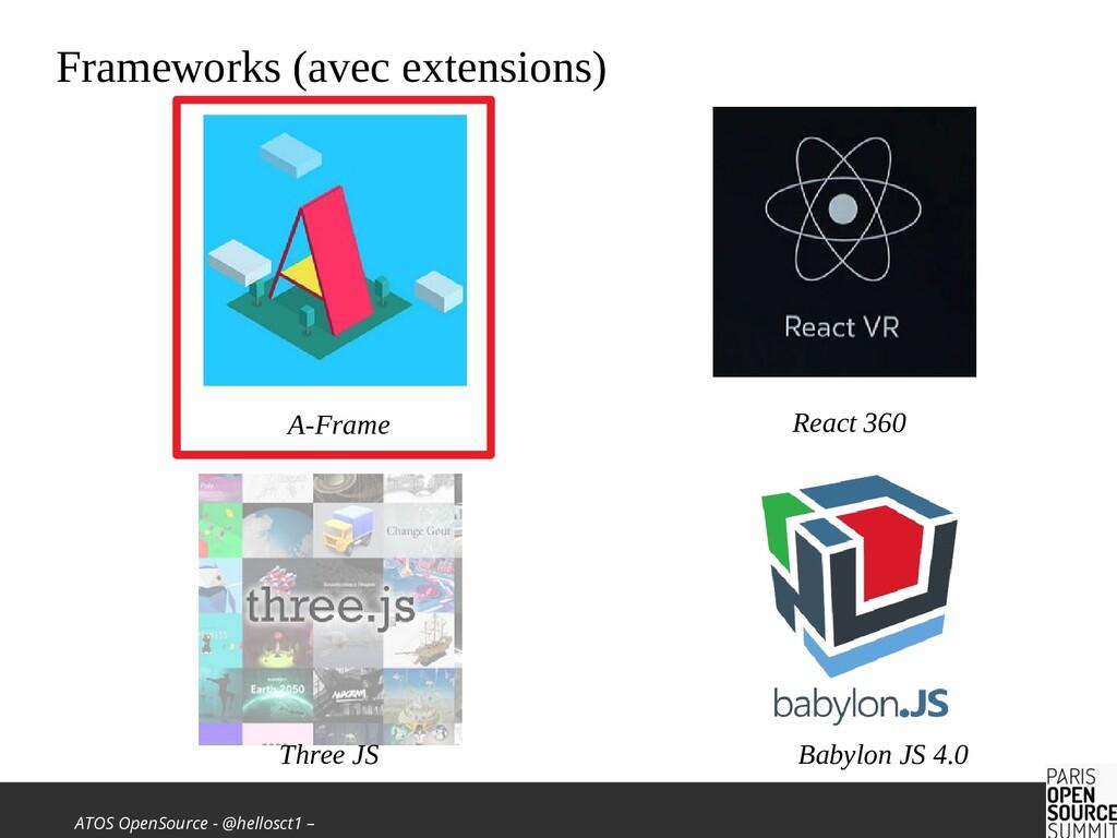ATOS OpenSource - @hellosct1 – Frameworks (avec...