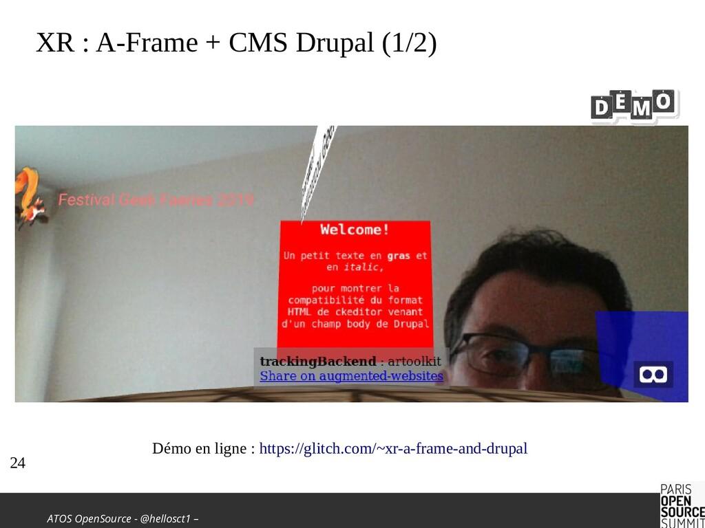 ATOS OpenSource - @hellosct1 – XR : A-Frame + C...