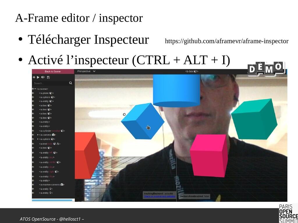ATOS OpenSource - @hellosct1 – A-Frame editor /...
