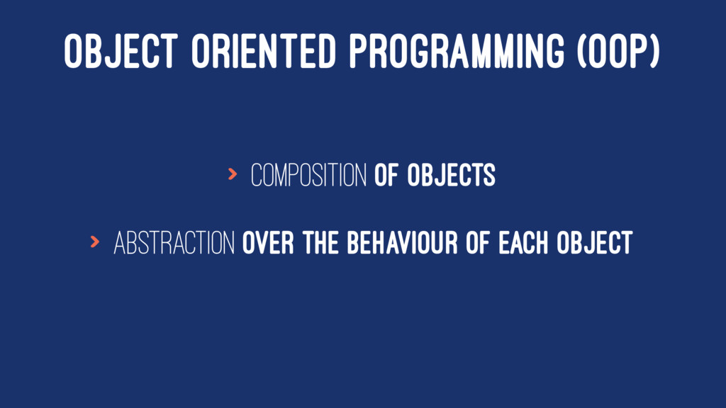 OBJECT ORIENTED PROGRAMMING (OOP) > composition...