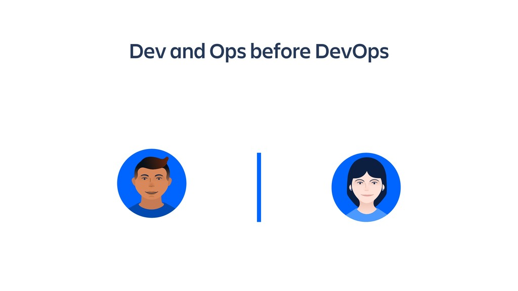 Dev and Ops before DevOps