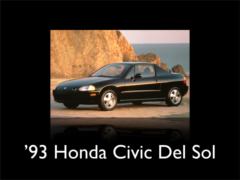 '93 Honda Civic Del Sol