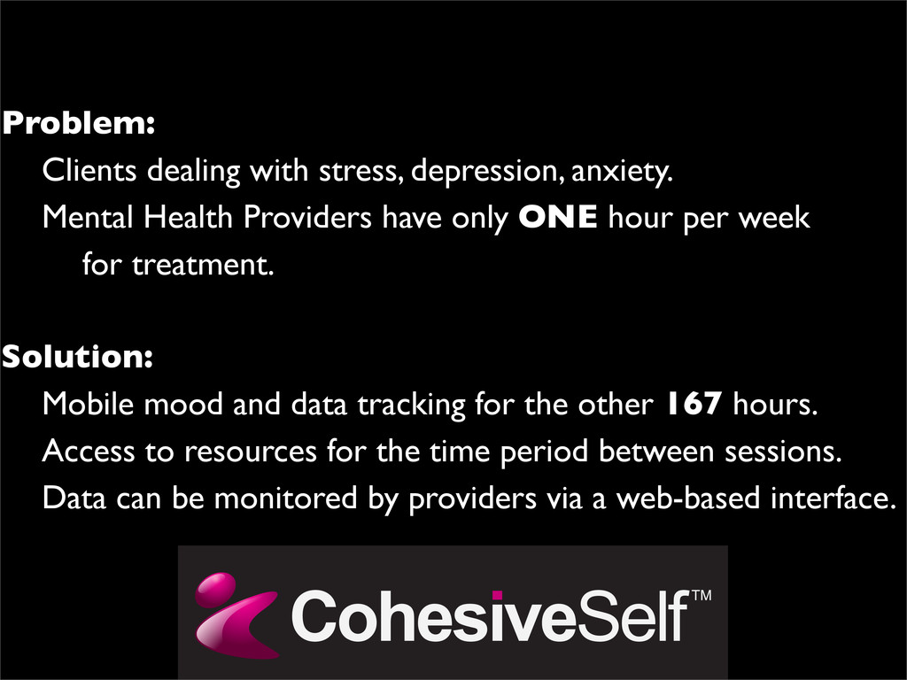 Problem:   Clients dealing with stress, depre...