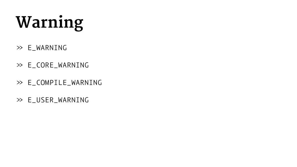 Warning » E_WARNING » E_CORE_WARNING » E_COMPIL...