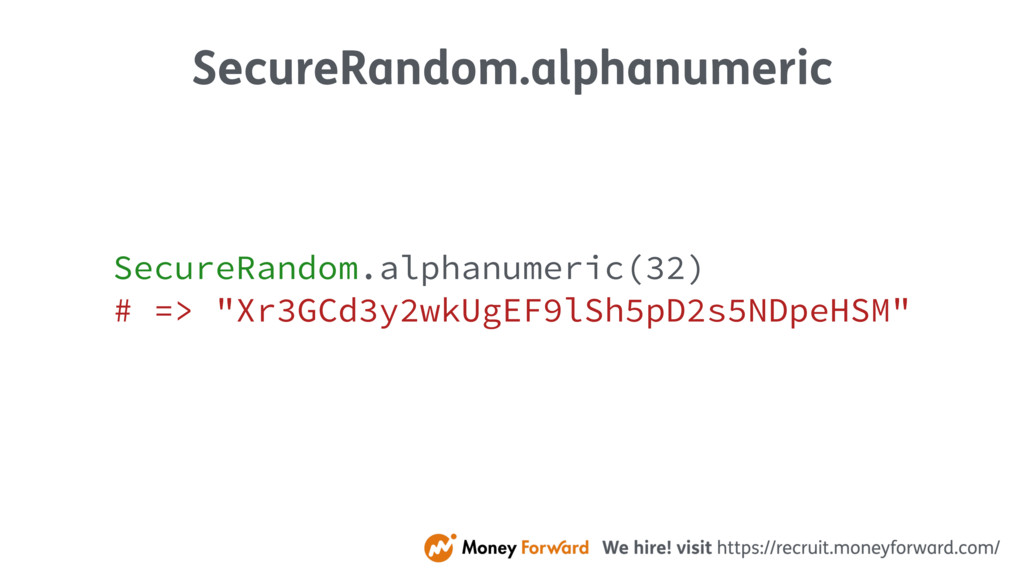 SecureRandom.alphanumeric SecureRandom.alphanum...