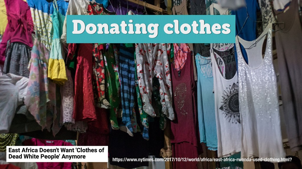 @axbom Donating clothes https://www.nytimes.com...