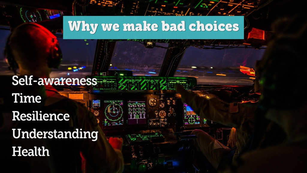 @axbom Why we make bad choices Self-awareness