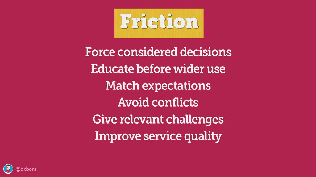@axbom Force considered decisions