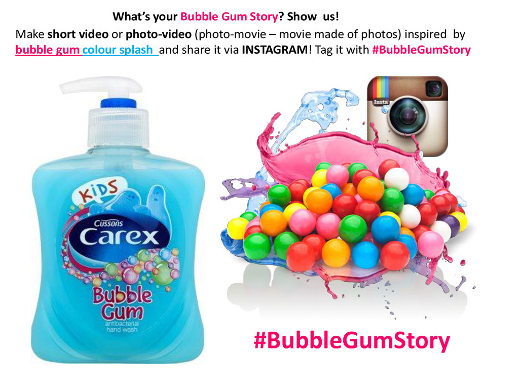 #BubbleGumStory Make short video or photo-video...