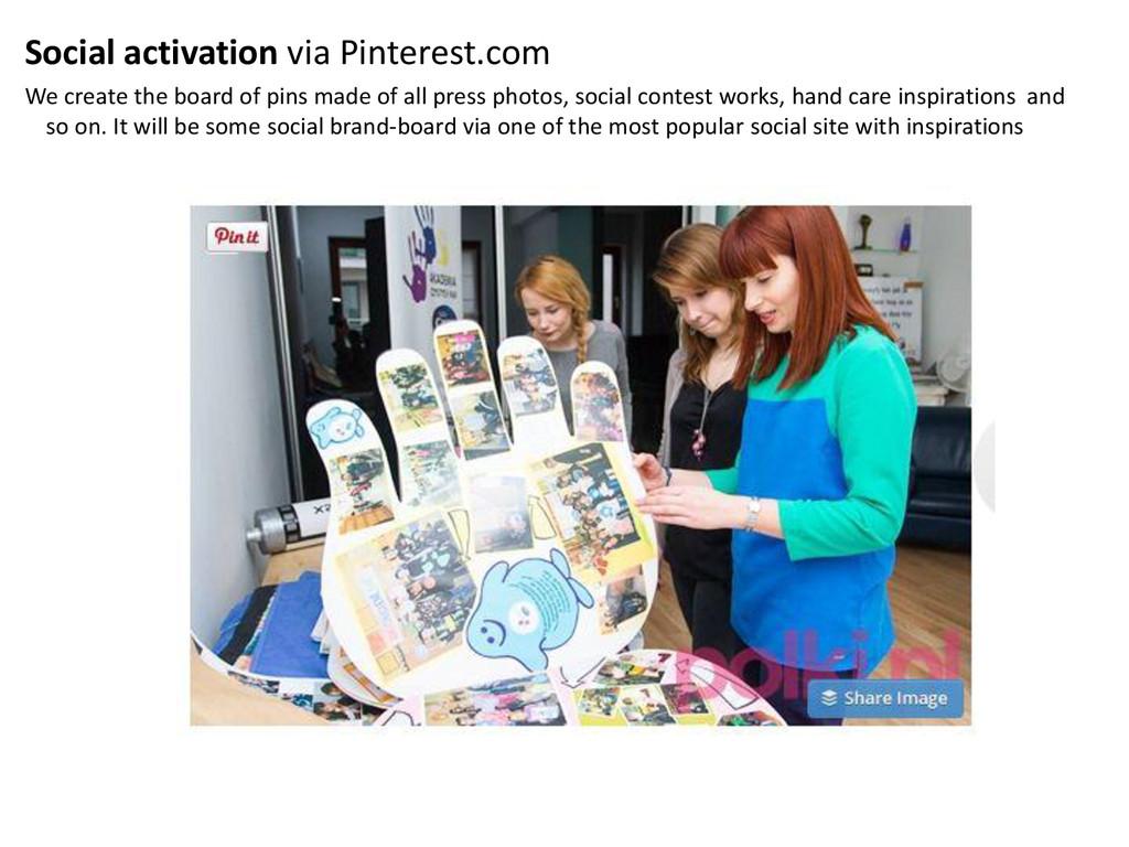 Social activation via Pinterest.com We create t...