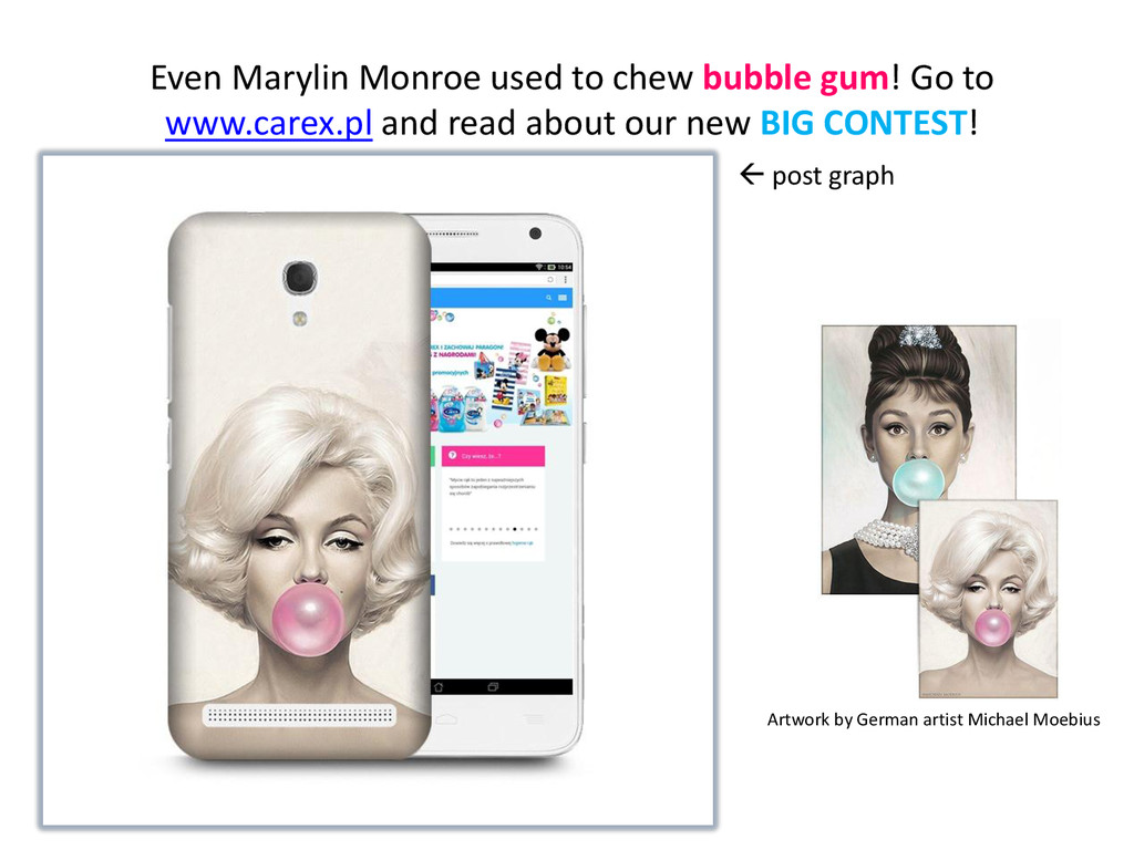 Even Marylin Monroe used to chew bubble gum! Go...