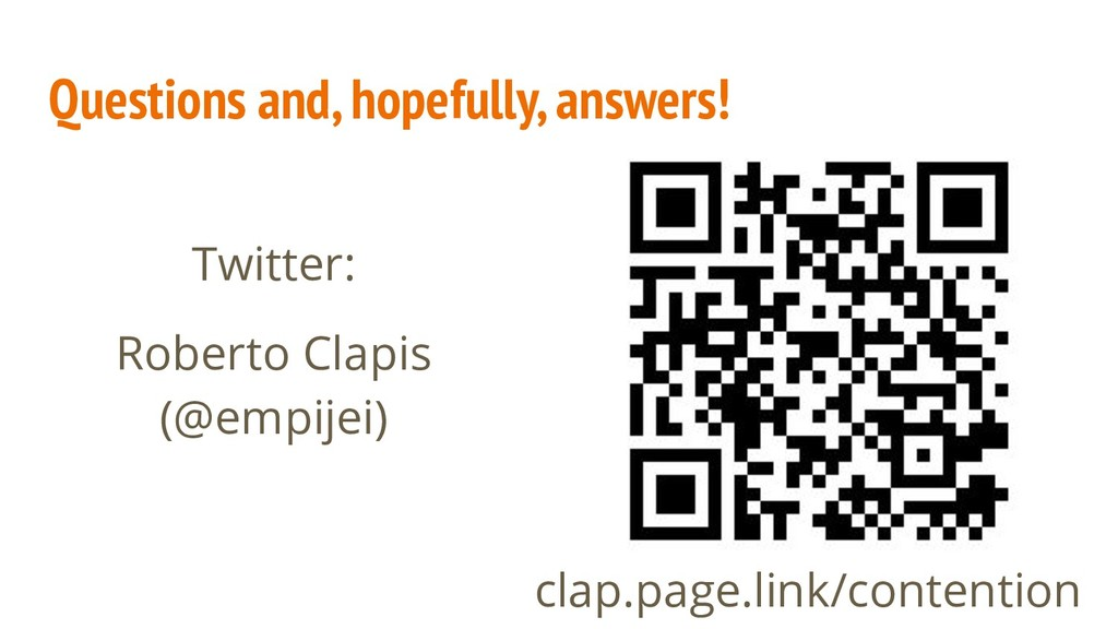 Questions and, hopefully, answers! clap.page.li...