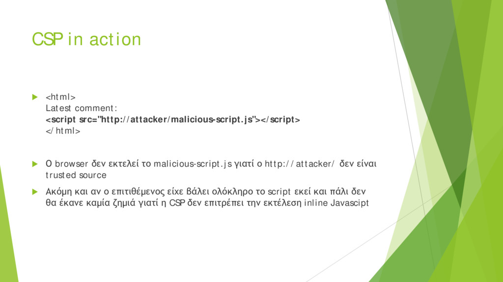 CSP in action  <html> Latest comment: <script ...