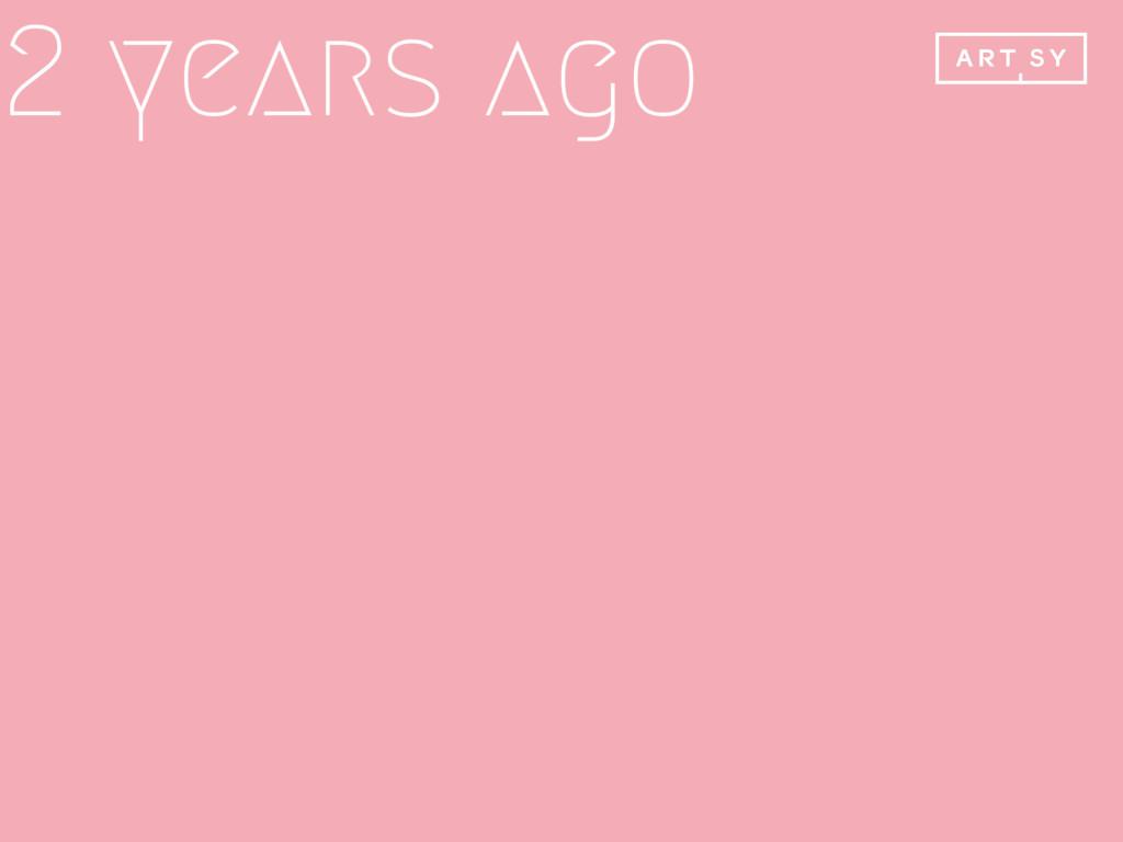 2 years ago