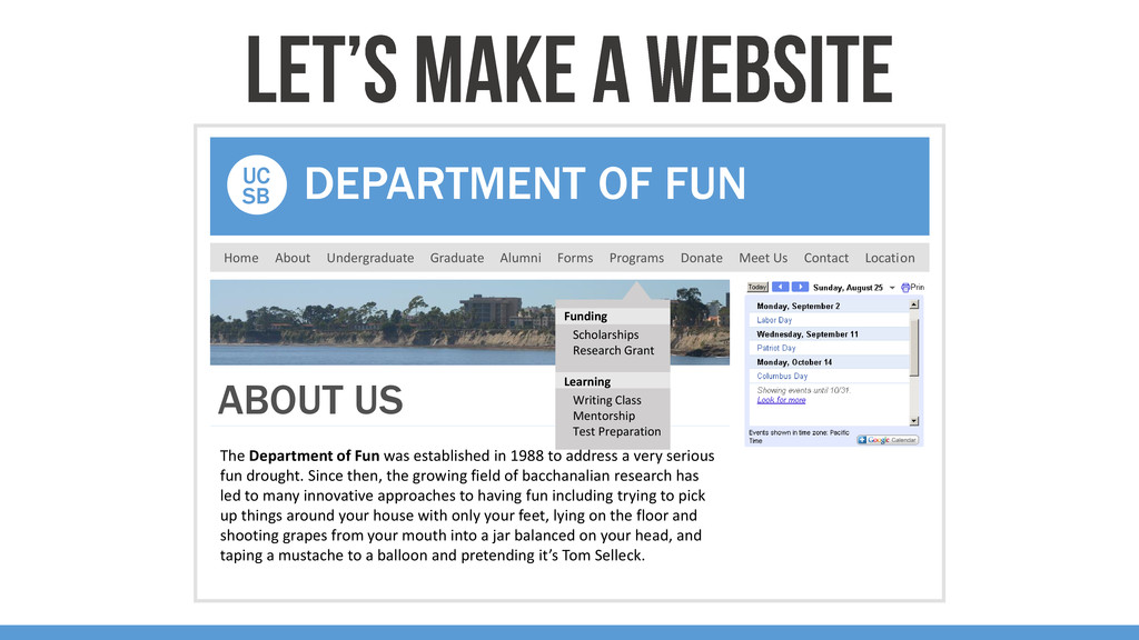 The Department of Fun was established in 1988 t...