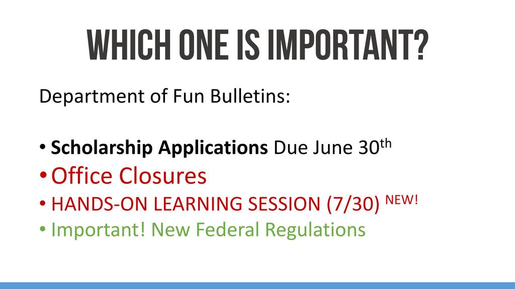Department of Fun Bulletins: • Scholarship Appl...