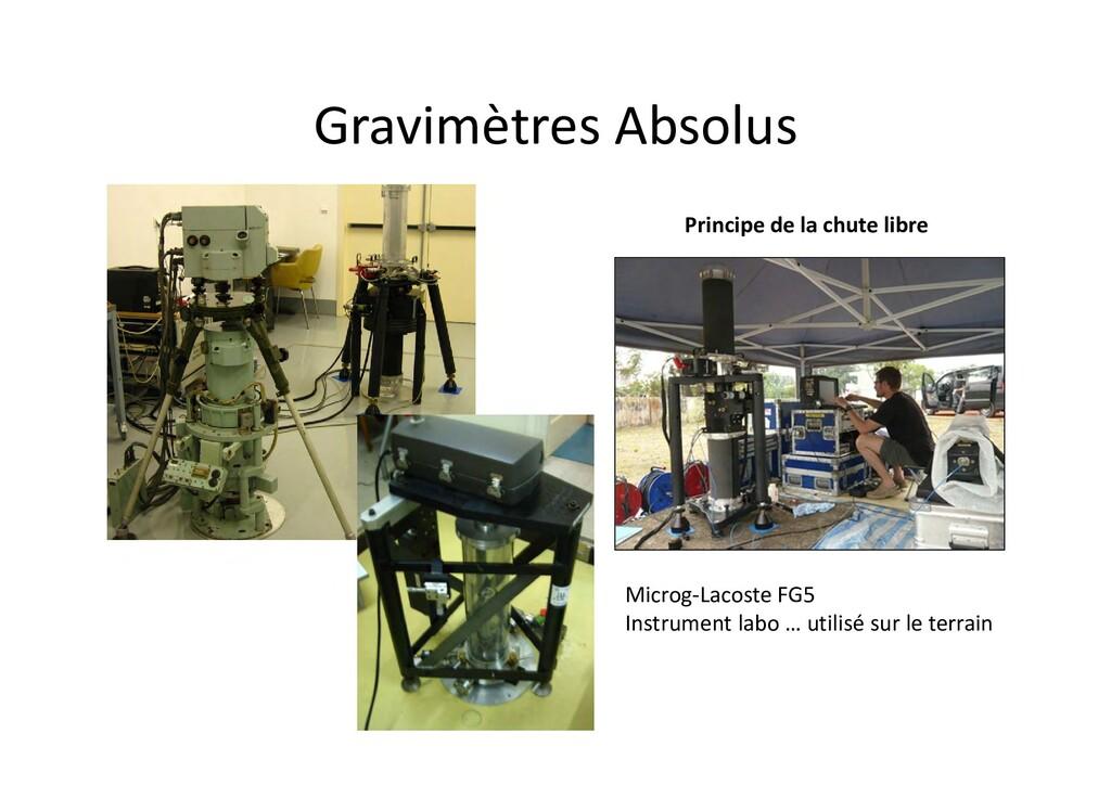 Gravimètres Absolus Microg‐Lacoste FG5 Instrume...