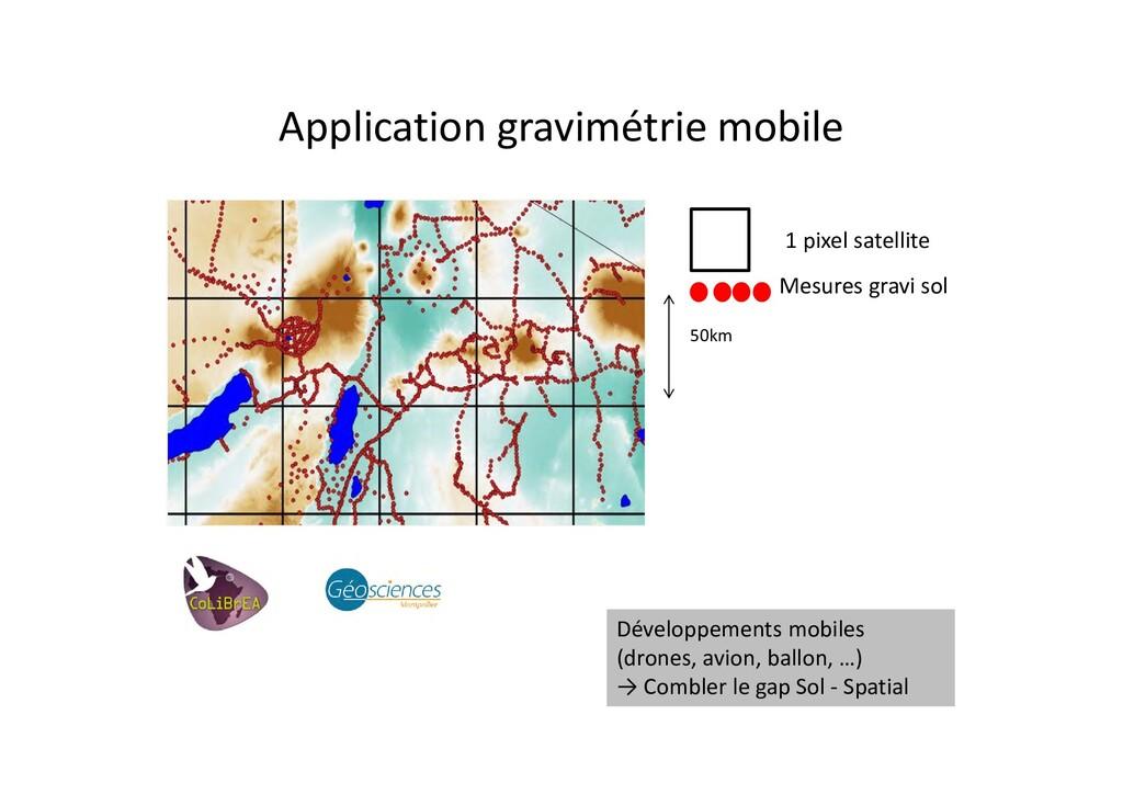 Application gravimétrie mobile 50km 1 pixel sat...