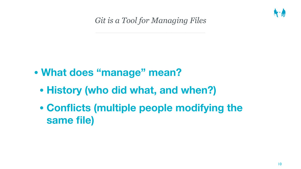 """Git is a Tool for Managing Files • What does """"m..."""