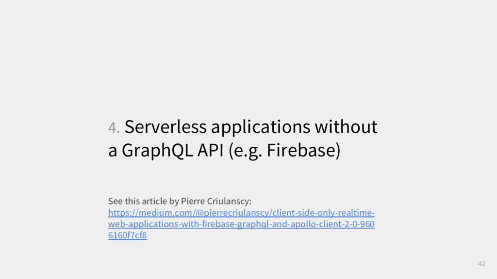 4. Serverless applications without a GraphQL AP...