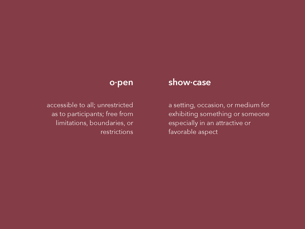 o·pen ! accessible to all; unrestricted as to p...