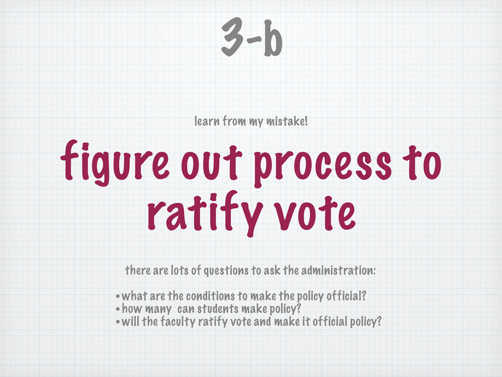 figure out process to ratify vote 3-b there are...