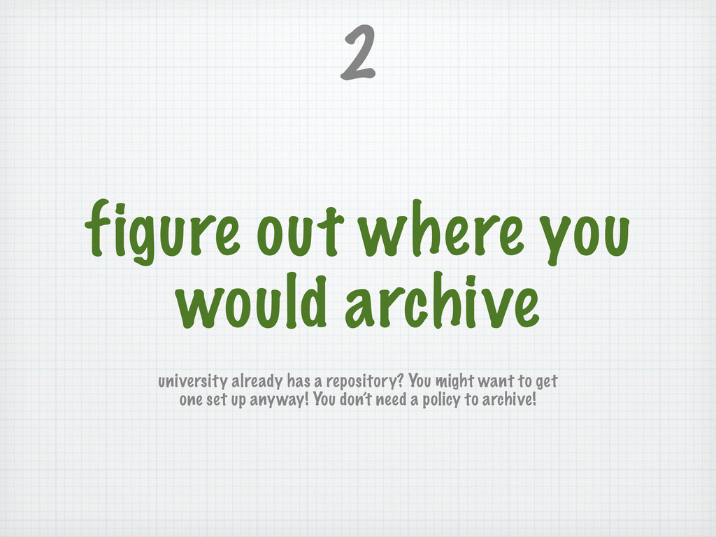 figure out where you would archive 2 university...