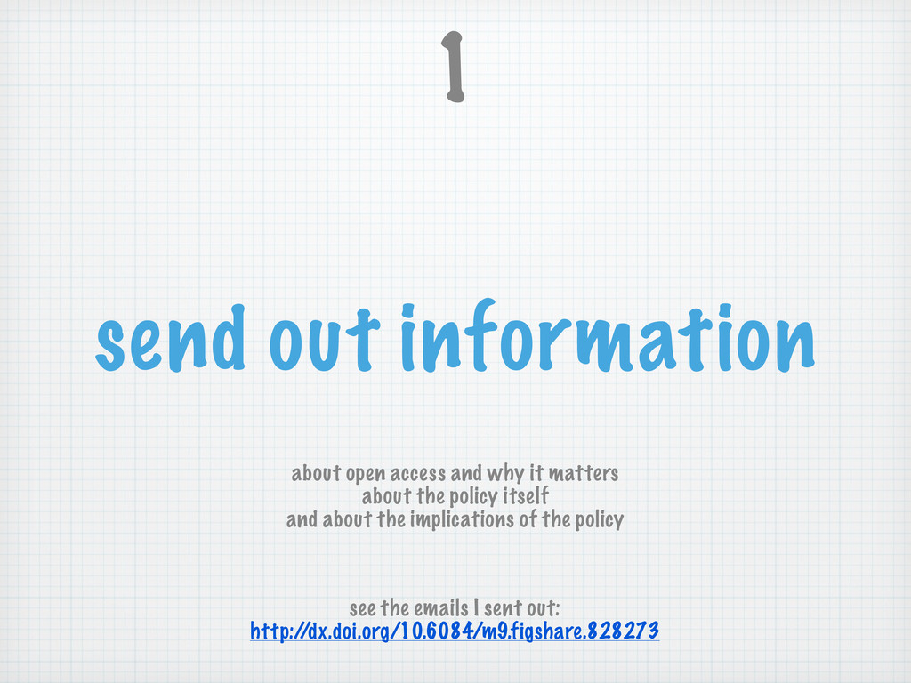 send out information 1 about open access and wh...