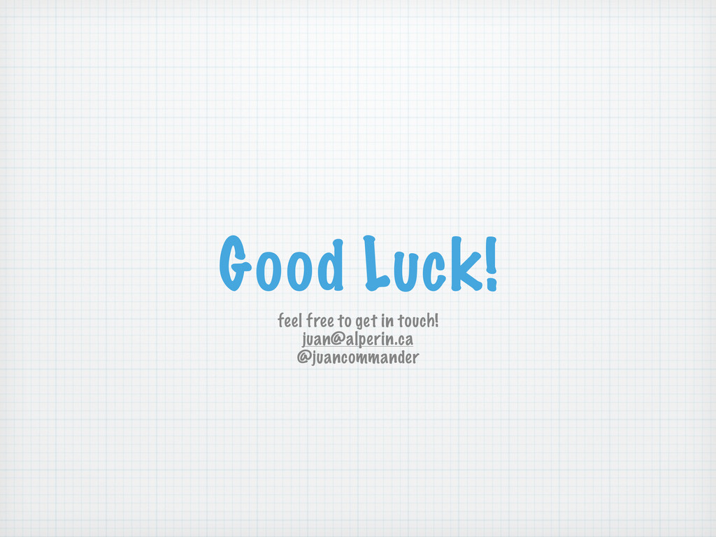 Good Luck! feel free to get in touch! juan@alpe...