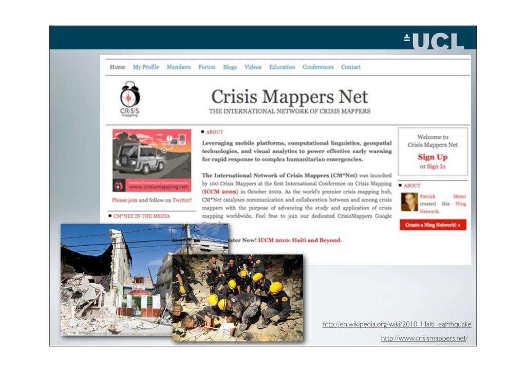 http://www.crisismappers.net/ http://en.wikiped...