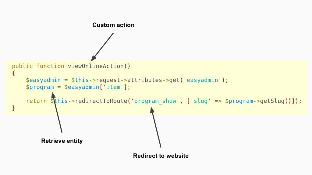 Custom action Retrieve entity Redirect to websi...