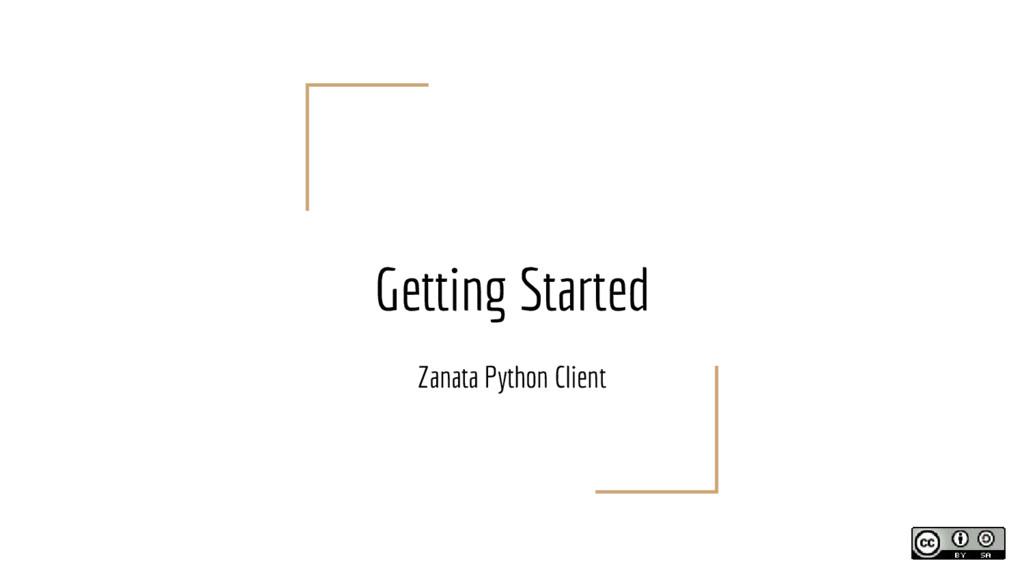 Getting Started Zanata Python Client