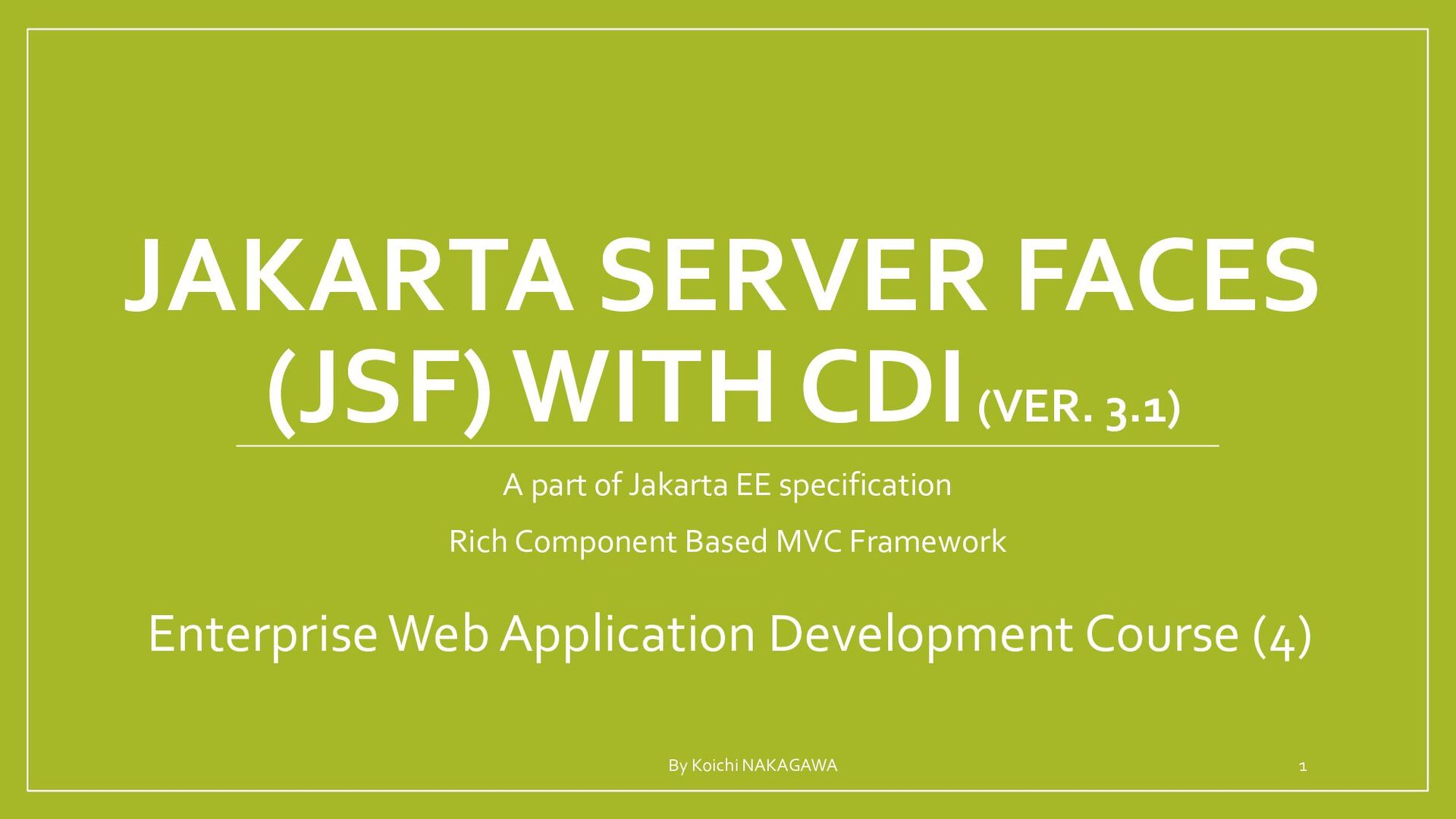 JAKARTA SERVER FACES (JSF) WITH CDI A part of J...