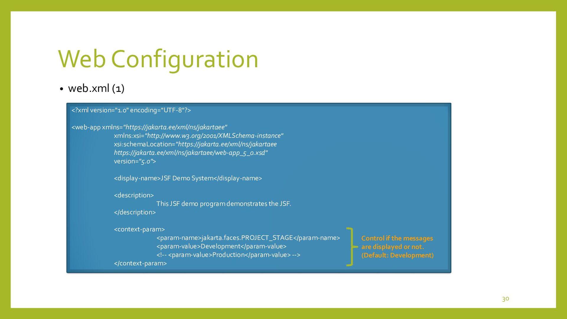 Web Configuration • web.xml (2) <servlet> <serv...