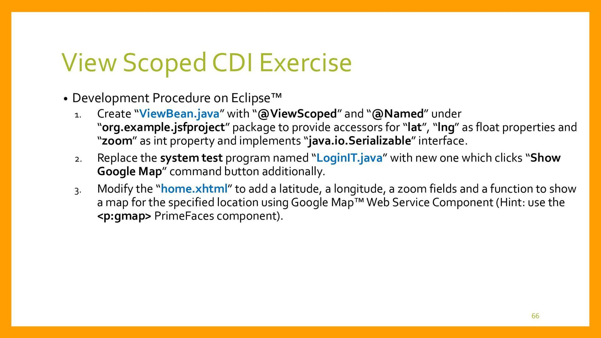 View Scoped CDI Development • System Test Progr...