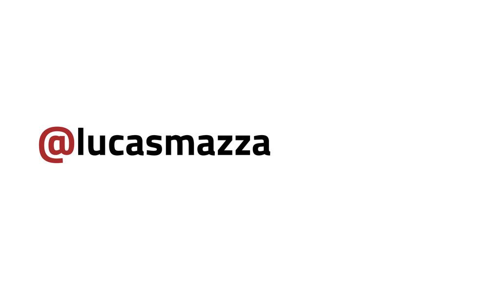 @lucasmazza