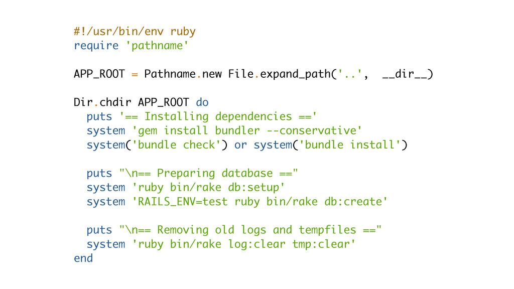 #!/usr/bin/env ruby require 'pathname' APP_ROOT...
