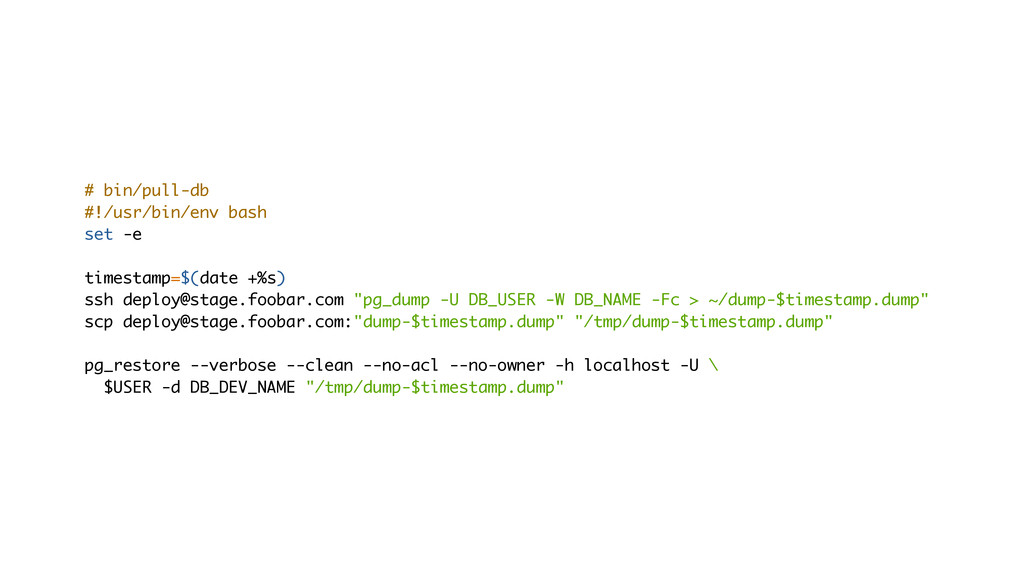 # bin/pull-db #!/usr/bin/env bash set -e timest...