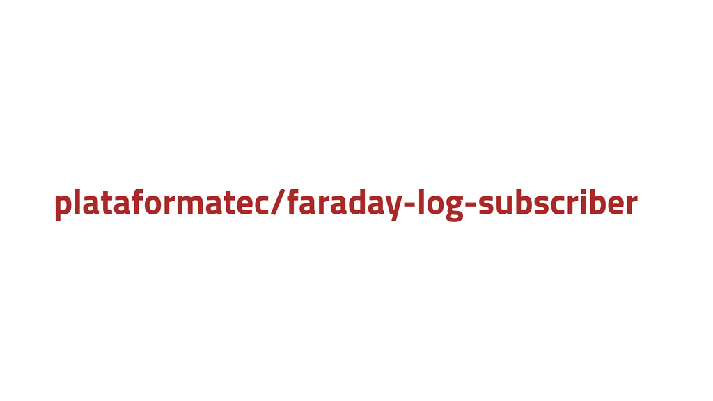 plataformatec/faraday-log-subscriber