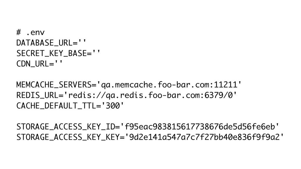 # .env DATABASE_URL='' SECRET_KEY_BASE='' CDN_U...