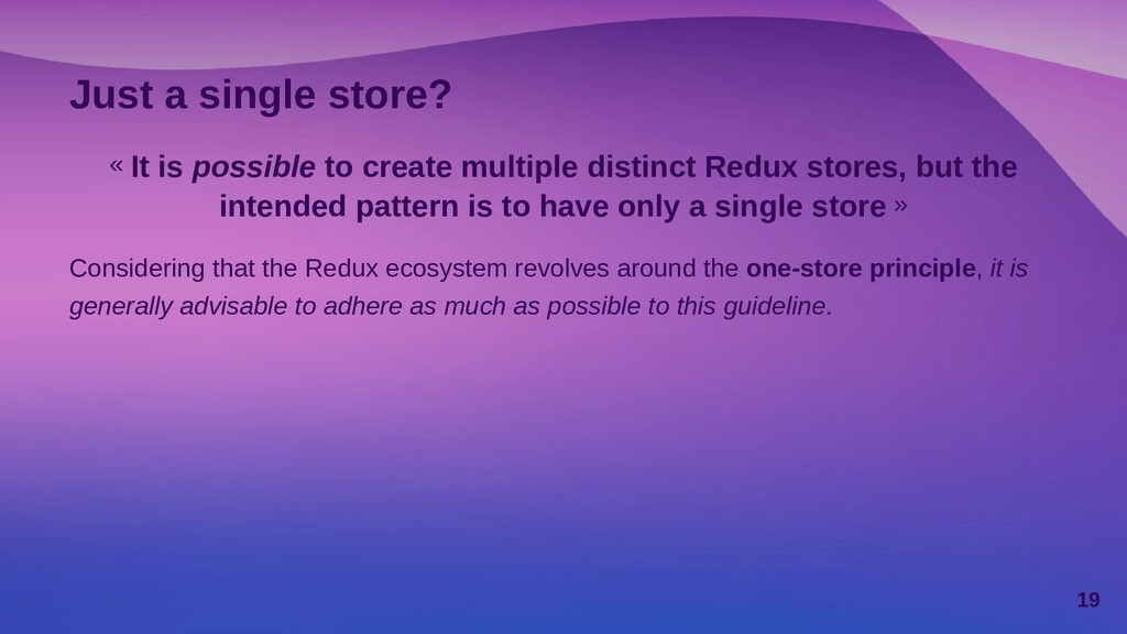 Just a single store? « It is possible to create...