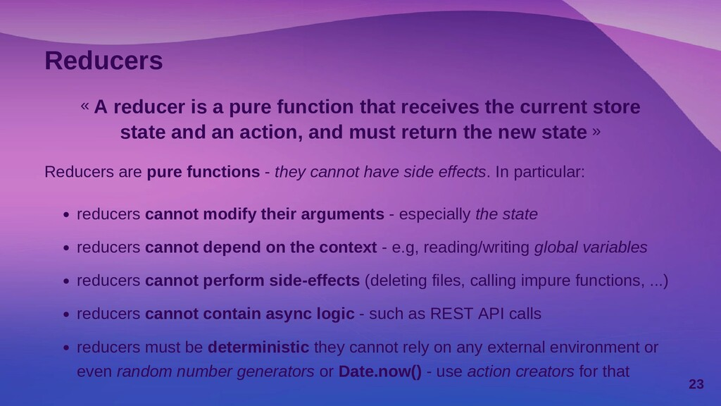 Reducers « A reducer is a pure function that re...
